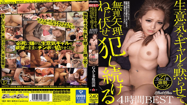 FHD Kira ★ Kira KIBD-232 ilent A Cheeky Girl, Forcibly Continue To Fucking 4 Hours BEST